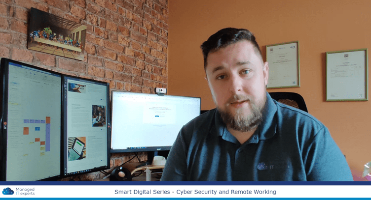 Vlog series: The crucial importance of Cyber Security as your SME moves to remote working